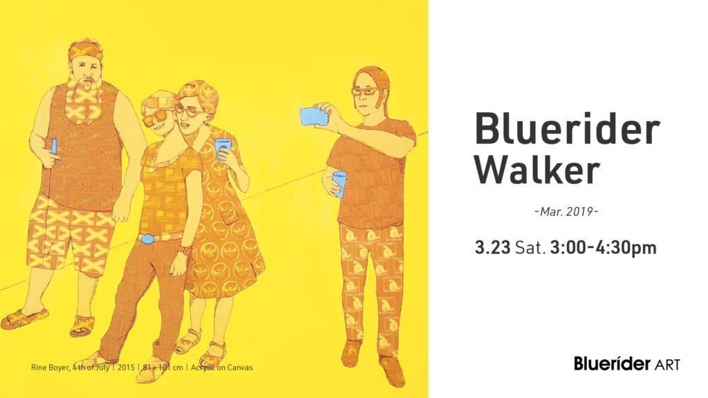 Bluerider Walker 台北|Mar. 2019