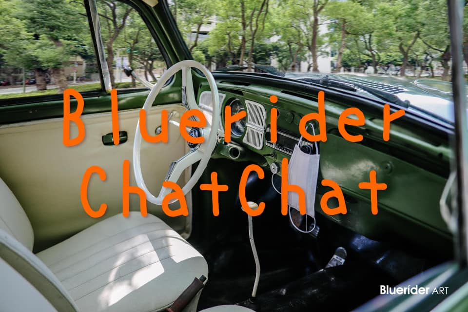 Bluerider ChatChat|星期五5點PO 7.10 – 9.4