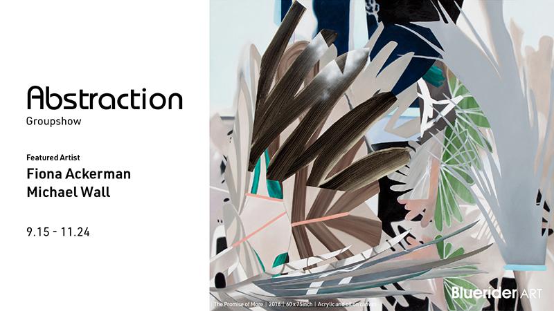 【台北・仁愛】Abstraction Groupshow 抽象雙人展 – Fiona Ackerman 費歐娜・艾克曼 Michael Wall 麥可・沃爾 2018.9.15-11.24