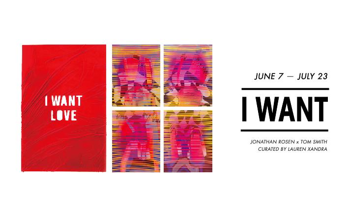 【台北・仁愛】I WANT – Jonathan Rosen ╳ Tom Smith Curated by Lauren Xandra 2016.6.7-2016.7.23