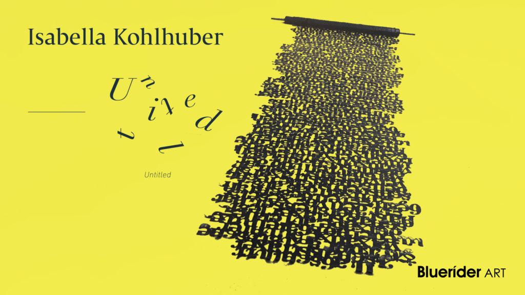 【台北・仁愛】Untitled – Isabella Kohlhuber 伊莎貝拉.科胡貝兒 亞洲首個展 2018.12.8-2019.1.31